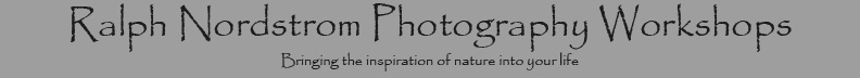 Ralph Nordstrom Photography Workshops